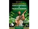 Razvan Pascu. Concert extraordinar Ioan Gyuri Pascu & The Blue Workers  la Dublin Irish Pub Tîrgu-Mureș
