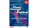 "Junior A. World Class Romania in colaborare cu Anchor Grup prezinta  ""Fitness Awareness Festival"""