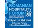 ROMANIAN HOSPITALITY FORUM: prima conferinţă internaţională dedicată industriei ospitalităţii la Bucureşti