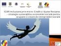 fundatia icar. UJCAR Buzau lanseaza astazi, 16.03.2015, proiectul ICAR Incluziune prin microcredit si Ajutor Reciproc – strategie sustenabila a economiei sociale