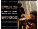 chitara. Sambata, la Ateneu, chitara bate toba pentru a treia oara. De data aceasta pe ritmuri latinoamericane.