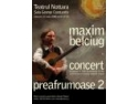 om. Un om, o chitară şi 18 preafrumoase. Povestea lui Maxim Belciug continuă...