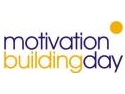 Zi dedicata motivarii tale - Motivation Building Day!