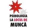 experienta in munca. Mai ai o saptamana sa te inscrii la Psihologia la locul de munca!