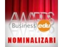 European Business Awards. Business-Edu AWARDS a desemnat nominalizarile pentru 2007!