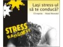 Din Stress Management tu castigi!