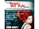 Style Pasifika. Expo Beauty and Style 19 - 21 Octombrie 2012 – Targ de Beauty and style, wellness and bodycare – World Trade Center – Hotel Pullman - Bucuresti
