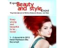 4 stele. Expo Beauty and Style 2012 - Radisson Blu - 1-2 decembrie 2012