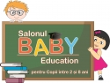 expo copii. BABY Education, salonul ofertelor educationale destinate copiilor pana in 8 ani