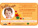 BABY EXPO. Joi, 17 Septembrie incepe BABY EXPO!