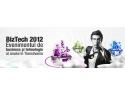 BizTech 2012 - evenimentul de business și tehnologie al anului în Transilvania