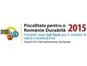 Fiscalitate pentru o Romanie Durabila - Noul Cod Fiscal analizat de experti pentru micii antreprenori!