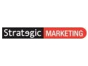 Marketing Strategic. Noul Marketing. Noul consumator. Noua serie de evenimente Strategic.