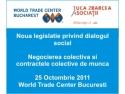 legislatie. Seminar : Noua legislatie privind dialogul social - 25 Octombrie 2011 la WTC Bucuresti
