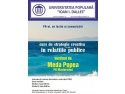 medicină populară. PR-ul, un festin al comunicării. Curs de strategie creativă in relaţiile publice, Universitatea Populară Ioan I. Dalles, sesiunea de toamnă 2014