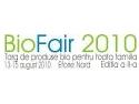 Targ de produse ecologice pentru intreaga familie, BioFair 2010, 13-15 august