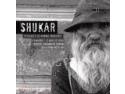 SHUKAR - expozitie de fotografie la MTR