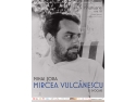 "mihai pascadi. Mihai Sora invitat la Conferintele ""Mircea Vulcanescu"" de la MTR"