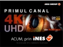 iNES GROUP a lansat primul canal TV 4K/Ultra HD din România!