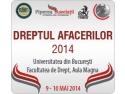 universitatea romano-americana. Conferinţa Dreptul Afacerilor 2014 - 9-10 mai 2014, Universitatea din Bucureşti, Facultatea de Drept, Aula Magna