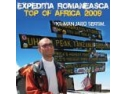 premiera romaneasca. EXPEDITIA ROMANEASCA 'Top Of Africa 2009'