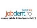Jobdent lansează cea mai nouă platformă de locuri de muncă destinate exclusiv studenților