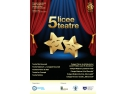 actorie adolescenti. 5 licee 5 teatre, teatre, teatru, primaria, uniter, ismb, ECDL, ECDL ROMANIA, liceeni, profesori, Bucuresti, capitala