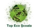 Top ECO Scoala. eco, top, scoala, mediu, elevi, profesori, ECDL, Top ECO Scoala