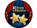"""teatre. Incepe """"5 Licee 5 Teatre"""" Editia a II-a"""