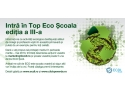 Top ECO. Intra in Top ECO Scoala Editia a 3-a