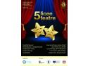 5 licee - 5 teatre. 5 licee 5 teatre, elevi, liceeni, tineri, scoli, licee, teatre, spectacole, piese, concurs, Gala, Gala 5 licee 5 teatre, Bucuresti, UNITER, ECDL, ECDL ROMANIA, ISMB, CCD, TEatrul Mic, Teatrul Nottara, TEatrul I.L. Caragiale, Teatrul Evreiesc de Stat, Teatrul Ion Creanga, Liceul de Arte Plastice Nicolae Toniza, Liceul Teoretic C.A. Rosetti, Liceul Tehnologic Mircea Vulcănescu, Liceul Teoretic Ştefan Odobleja şi Colegiul Tehnic Gheorghe Asachi, certificarea competentelor digitale