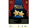 licee, teatre, 5 licee 5 teatre, teatru, UNITER, ECDL, ISMB, Primaria, Primaria Municipiului Bucuresti, Bucuresti, Gala, tineri, proiect, educational, proiect educational, capitala, elevi
