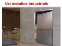 schele industriale. De ce sa alegi usi metalice industriale Deko Doors