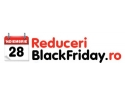 Reduceri Black Friday iti aduce cele mai avantajoase oferte !