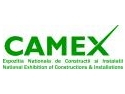 Galati. Expozitia Nationala de Constructii si Instalatii CAMEX, a VIII-a editie la Galati