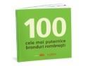 puternice. Cartea BrandRO - 100 cele mai puternice branduri româneşti