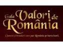 Laureaţii galei de excelenţă Valori de România
