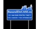 S-a lansat noul site www.bazaruldecase.ro