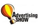 campanie publicitara. ADVERTISING SHOW 2007 -  Cel mai dinamic targ de productie publicitara din Romania