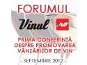 chance for life. Forumul Vinul.Ro - Lifestyle, promovare, profit, 20 septembrie 2012