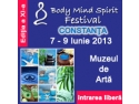 Constanta. Deschiderea inscrierilor la Body Mind Spirit Festival - Constanta - Muzeul de Arta, 7-9 iunie 2013