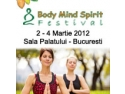 Festival de spiritualitate. MAINE SE DESCHIDE BODY MIND SPIRIT FESTIVAL !