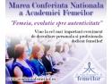 Mihaela Michailov. Mihaela Tatu va invita la ,,Marea Conferinta Nationala a Academiei Femeilor''