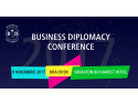 afaceri imobliare. Business Diplomacy Conference 2017
