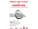Slabeste Sigur si Natural cu Cardio Mix - Concurs -editia a 7a martie 2012