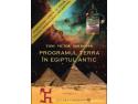 Textele hieroglifice egiptene au fost decriptate în lucrarea PROGRAMUL TERRA ÎN EGIPTUL ANTIC - COMPUTERUL GENETIC AL ZEILOR de Toni Victor Moldovan ultracentral