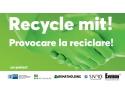"""Asociația Environ și Camera de Comerț și Industrie Româno-Germană lansează  ,,Provocare la Reciclare!"""""""
