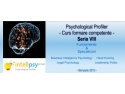 psy motion. Clinica de Psihologie Dr. Ion Duvac este co-organizator al Psychological Profiler seria a VIII-a