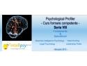 Psihologie Clinica. Clinica de Psihologie Dr. Ion Duvac este co-organizator al Psychological Profiler seria a VIII-a