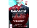 new order. New Pop Order: NZCA/Lines live in Club Control, vineri!